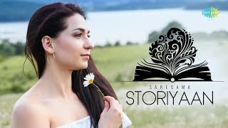 Storiyaan   Short Stories   Kuch Kahi Ankahi   3 Mins Story followed by evergreen songs