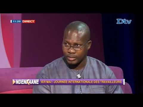 Ndenkaané Spécial Fête du Travail (01-05-2018)