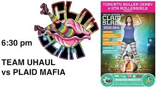 Clam Slam 2014 ToRD & GTAR Present G1 Team Uhaul vs Plaid Mafia Roller Derby Toronto World Pride