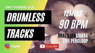 Brazilian Samba (Drumless Track with click) 90 BPM