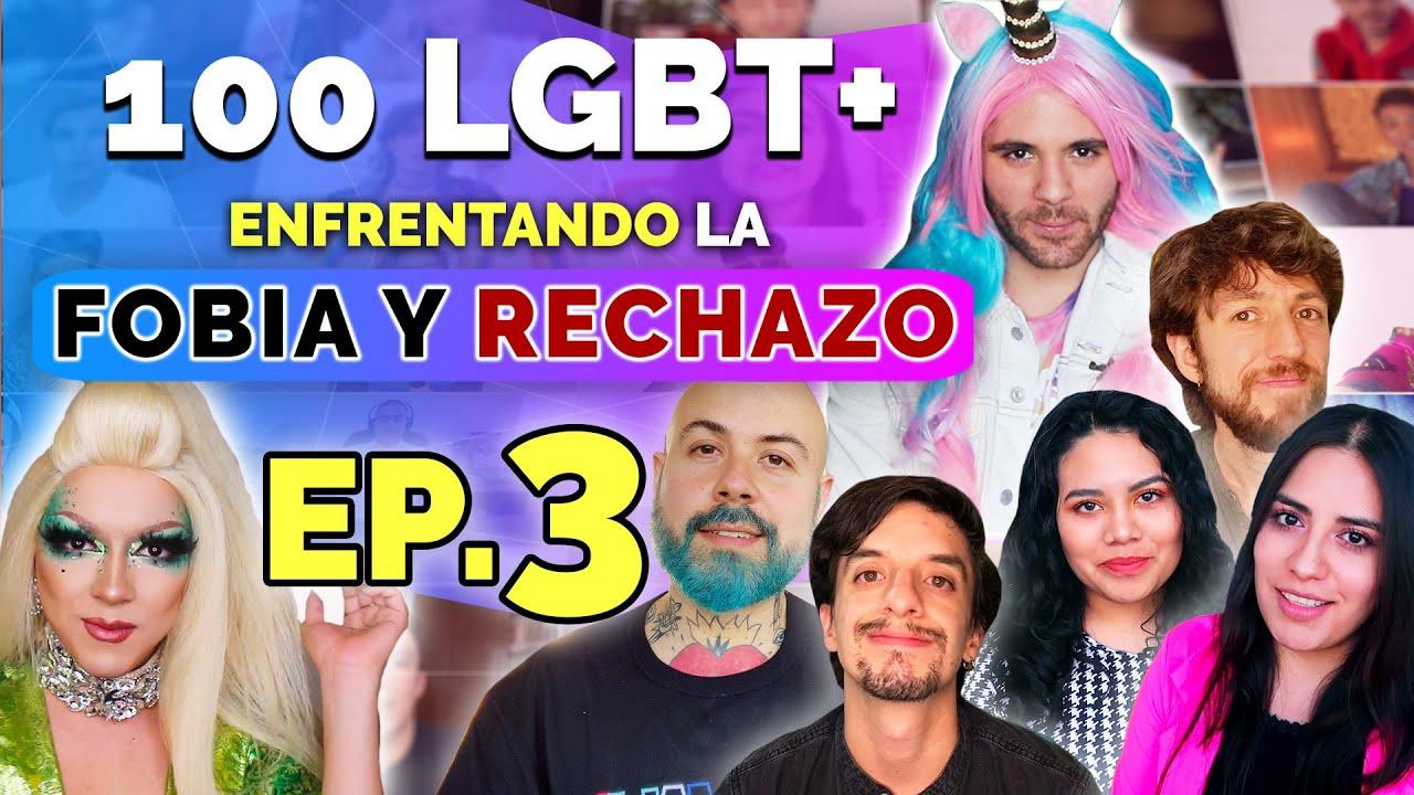 ¿Qué le dirías a los que NOS RECHAZAN? 😡 100 LGBT+ #OrgulloDeSer | EP. 3 de 3