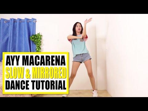 AYY MACARENA Dance Tutorial (Slow & Mirrored)   Rosa Leonero