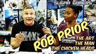 Rob Prior: The Art, The Man, The Chicken Heads -  Wizard World…