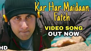 Kar har Maidaan Fateh VIDEO SONG, Sanju Songs Sukhwinder Singh, Shreya Ghoshal, Ranbir Kapoor