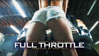 Hard Target - Full Throttle (Official Music Video)