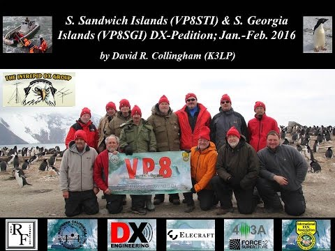 DXpedition VP8STI & VP8SGI, S. Sandwich Islands & S. Georgia Islands by David R. Collingham, K3LP
