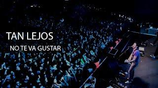 Tan Lejos (En vivo) - Letra (NO TE VA GUSTAR)