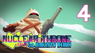 Nuclear Throne: Community Remix - Episode 4 [Strange Guns]