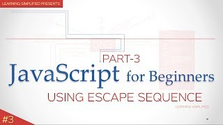 JavaScript Tutorial for Beginners #3-Escape Sequence in Strings