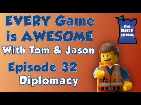 Every Game is Awesome 32: Diplomacy