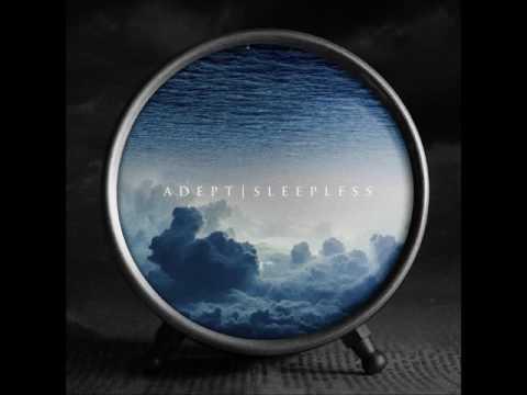 Клип Adept - Sleepless