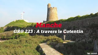 Mon GR préféré (S1) - GR® 223 : à travers le Cotentin