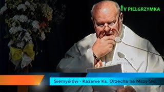 XXXV PPW - Siemysłów - Msza Św. - Kazanie ks. Orzecha - 2015-08-05