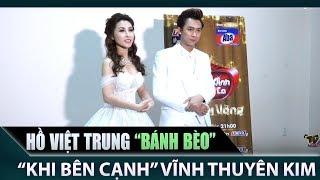 Hồ Việt Trung bị Vĩnh Thuyên Kim gọi là 'bánh bèo' | Hậu Trường Cặp Đôi Vàng