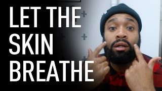 Let Your Skin Breathe With Joel | Beardbrand thumbnail