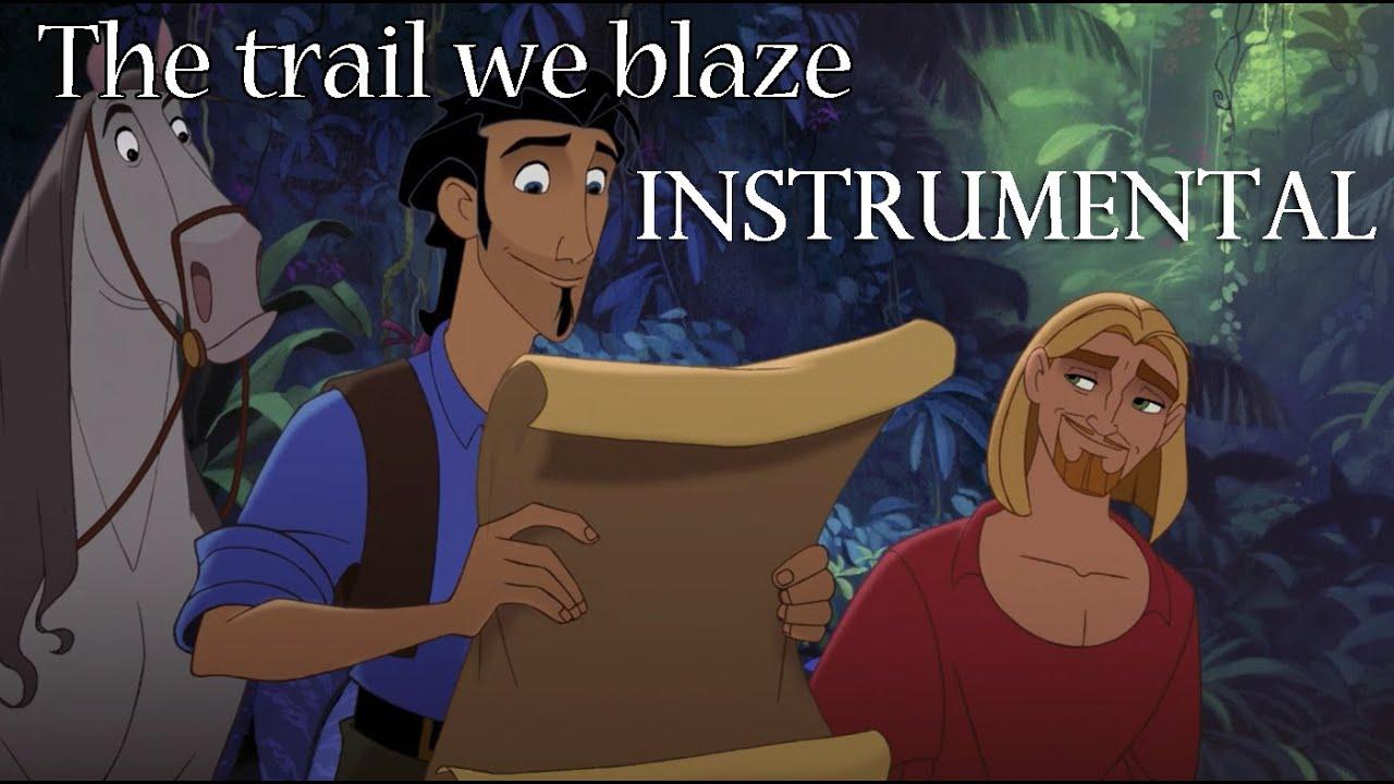The trail we blaze Instrumental_Road to El Dorado  Lyrics
