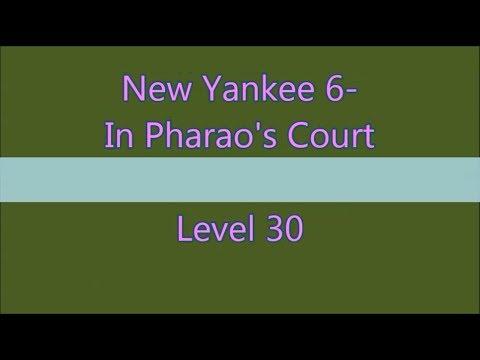 New Yankee 6 In Pharao's Court Level 30 (Expert-Mode 3 Stars) |