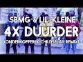 SBMG Lil Kleine 4x Duurder Onderkoffer X Childsplay Remix mp3