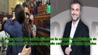 A Podemos ha cedido Sánchez la campaña publicitaria del pacto y se ha entregado con pasión Iglesias