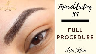 FULL MICROBLADING PROCEDURE TUTORIAL - Step by Step