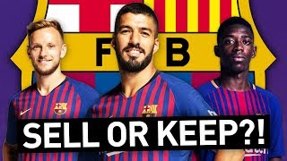 WHO WOULD I KEEP & SELL IN THE BARCELONA SQUAD?!