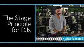 The Stage Principle for DJs - Building A Story With Music
