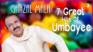 Ghazal Maala - Greatest Malayalam Ghazals & geets  By Umbayee