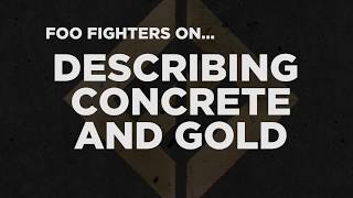 Baixar Foo Fighters on Describing the Concrete And Gold album
