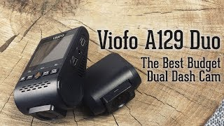 Viofo A129 Duo Review - The Best Value Front-Back Dash Cam in 2019