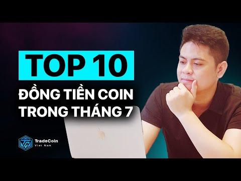 Top 10 đồng coin có thể tìm hiểu đầu tư trong tháng 7
