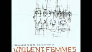 Watch Violent Femmes I Danced video