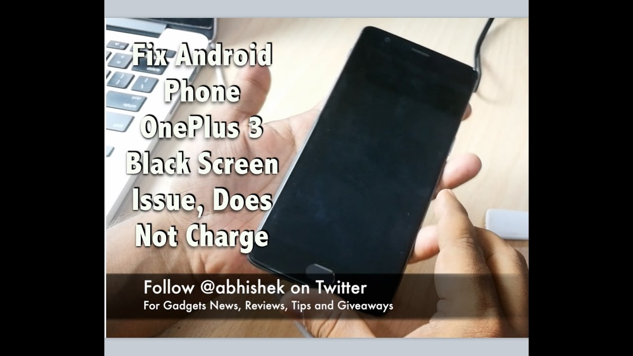 Fix Android Phone Blank Screen Issue, Does Not Charge, Does Not Power On |  Gadgets To Use