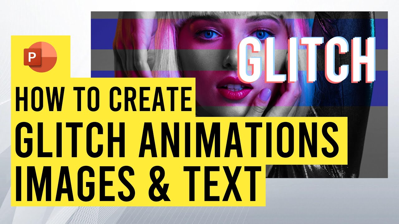 Image & Text Glitch Effect Animation in PowerPoint