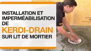 Comment installer le drain KERDI-DRAIN dans un lit de mortier et imperméabiliser l'assemblage.