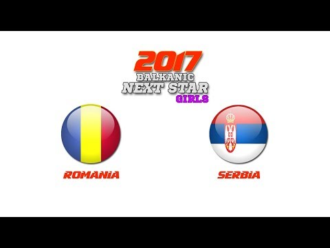 BALKANIC NEXT STAR 2017: Romania (W) - Serbia (W)