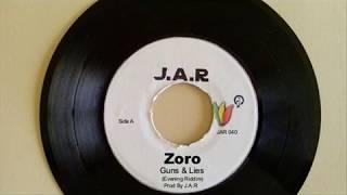 Zoro-- Guns & Lies (Evening Riddim) JAR 040