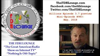 Mini-Episode #983 - May 2018 - Billions Episode 3-7 preview
