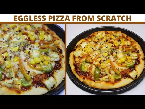 pizza-from-scratch- -eggless- -pizza-recipe- -easy-to-make- -home-made-pizza