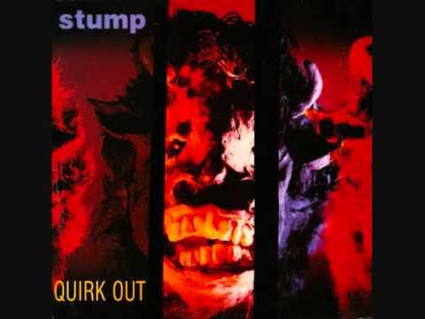 Stump - Quirk Out [Full Album] (1987)