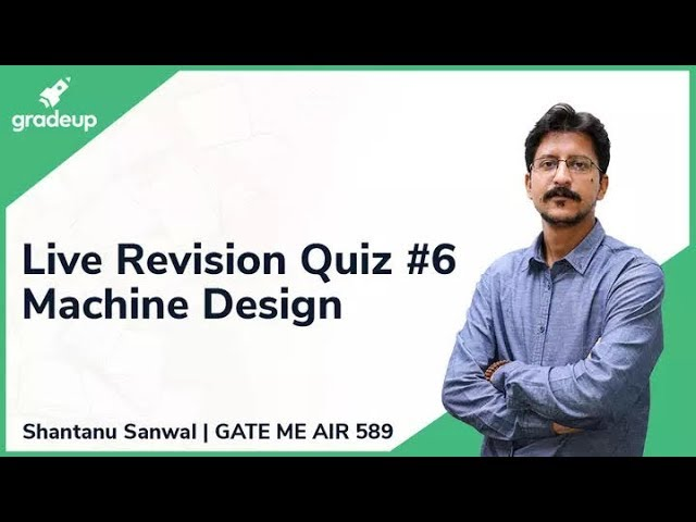 GATE ME 2019 Revision Live Quiz #6 | Machine Design