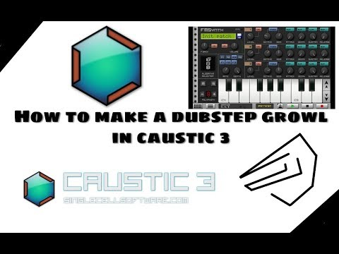 How To Make Dubstep Growls In Caustic 3