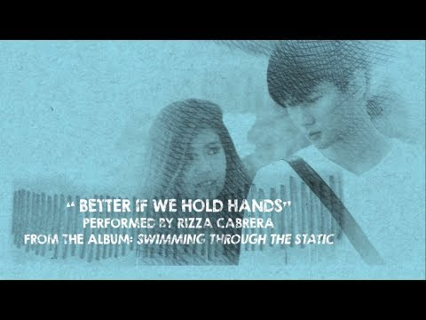 Better If We Hold Hands by Rizza Cabrera - Lyrics (AFGITMOLFM OST)