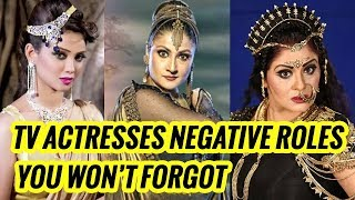Most Popular Indian TV Serial Actresses Who Played Negative Roles
