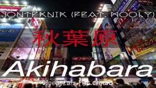 Jonteknik : Akihabara (feat.Mooly) Single Version