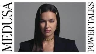 Medusa Power Talks   Irina Shayk