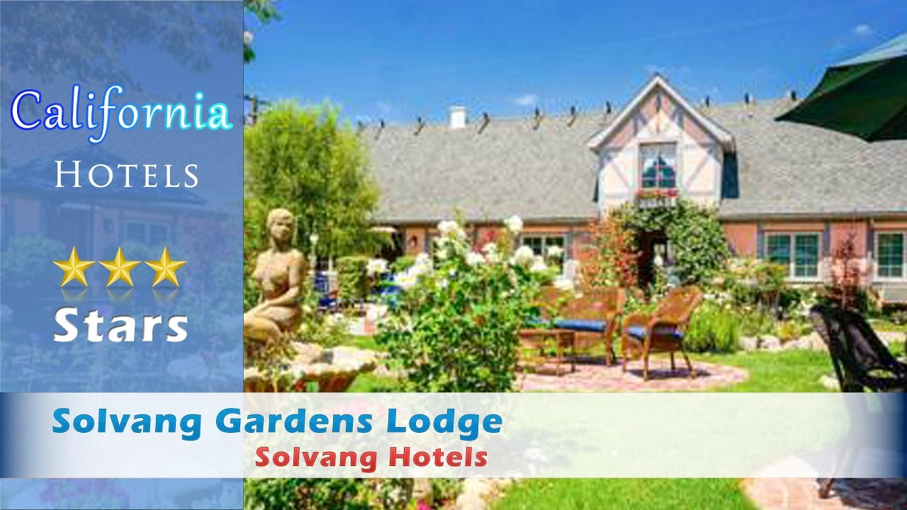 Solvang Gardens Lodge Solvang Hotels California YouTube