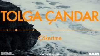 Tolga Çandar - Çökertme - [ Türküleri Ege'nin © 1993 Kalan Müzik ]