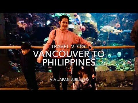 Vancouver To Manila Philippines Via Japan Airlines Flight 17  Travel Vlog (dec 24 2018 )