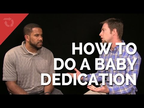 How to Do a Christian Baby Dedication