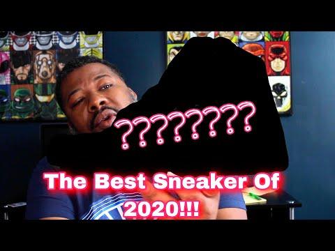 The Best Sneaker Of 2020!